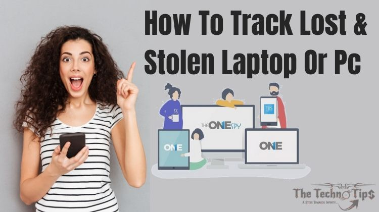 How To Track Lost or Stolen Laptop & PC Location