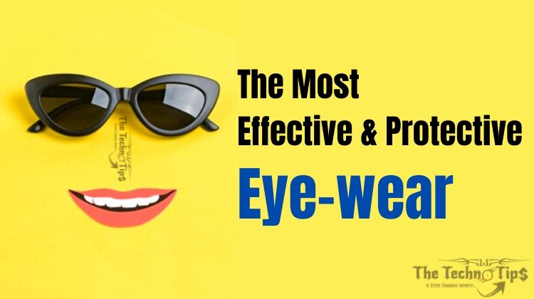 Most Effective Protective Eyewear To Maintain Eye Health