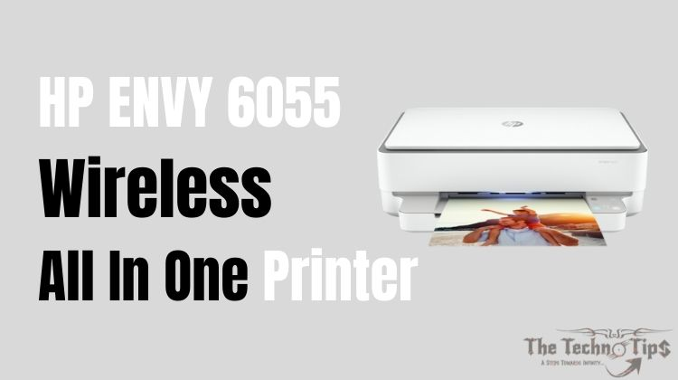 In this image HP ENVY 6055 Wireless All In One Printer - Best Budget Small Printers For Office Use - Thetechnotips