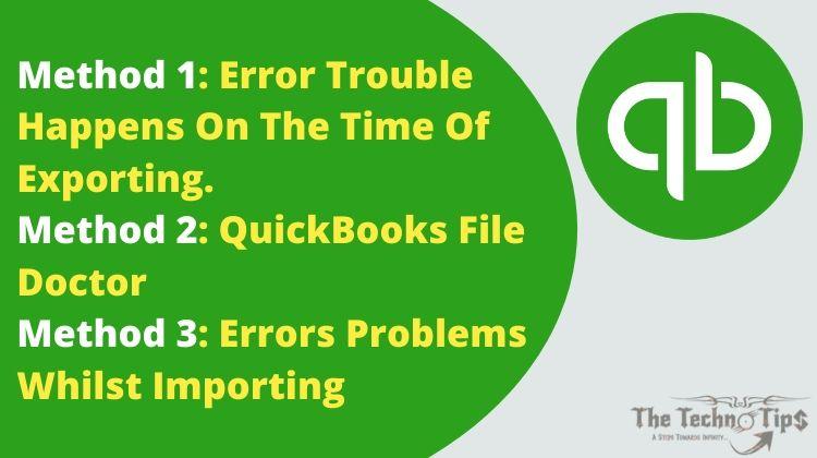 In this image there QuickBooks Script Error Fix logo and method 1, method 2 and method 3.
